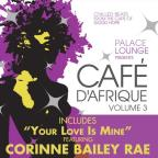Palace Lounge Presents Cafe D'Afrique, Vol. 3