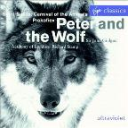 Prokofiev: Peter & the Wolf; Saint-Saens: Carnival of the Animals