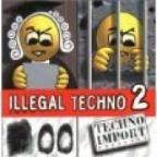 Illegal Techno 2
