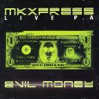 Mkxpress-Evil Money