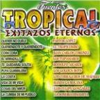 Tropical: Exitazos Eternos