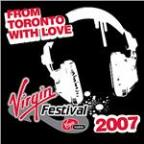 From Toronto With Love (Virgin Mobile Festival Compilation)
