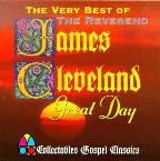 Great Day: The Very Best of Rev. James Cleveland