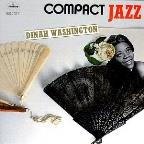 Compact Jazz: Dinah Washington