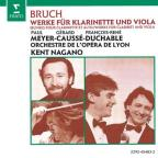 Bruch: Works For Clarinet & Viola / Caussé, Meyer, Nagano