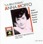 """La Bellissima"" Anna Moffo- The Debut Recordings"
