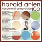 Harold Arlen Centennial Celebration