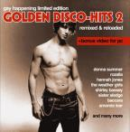 Golden Disco-Hits 2: Remixed &amp; Reloaded