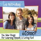 'Como? Fun, New Songs for Learning Spanish and Loving God