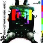 Big Networks, Big Music Volume 6