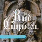 Road to Compostela: A Galician Christmas Revels