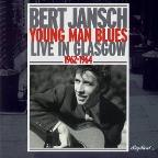 Young Man Blues: Live in Glasgow 1962-1964