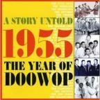 Story Untold 1955 the Year of Doowop