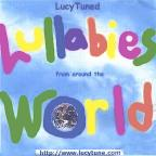 Lucytuned Lullabies (From Around The World)