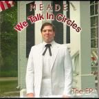 We Talk In Circles: The EP