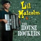 Lil Malcolm & The House Rockers