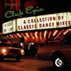 Club Epic Vol. 3 - A Collection Of Classic Dance Mixes