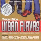 Twice As Nice Presents Urban Flavas