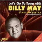 Let's Go to Town with Billy May & His Orchestra