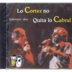 Vol. 2 - Lo Cortez No Quita Lo Cabral
