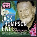 Jack Thompson: Live At The Lighthouse