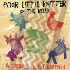 Poor Little Knitter on the Road: A Tribute to the Knitters