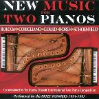 New Music for Two Pianos - Bolcom, Corigliano, Gould, et al