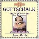 Gottschalk for 2 Hands / Alan Marks