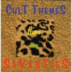Vol. 1 - Cult Themes From The Seventies