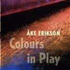 Ake Erikson: Colours in Play