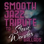Smooth Jazz Tribute to Stevie Wonder Ballads