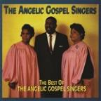Best of the Angelic Gospel Singers