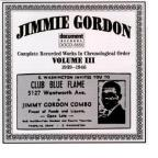 Jimmie Gordon, Vol. 3: 1939 - 1946