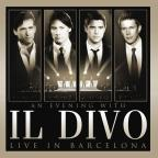 Evening With Il Divo - Live in Barcelona