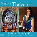 Maxine Thevenot plays the Hellmuth Wolff Organ