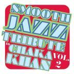 Smooth Jazz Tribute to Chaka Khan, Vol. 2