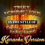 Truly Scrumptious (In The Style Of Chitty Chitty Bang Bang) [karaoke Version] - Single