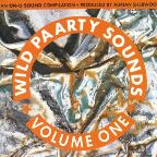 Wild Paarty Sounds, Vol. 1