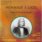 Hommage À Lisz - Sonata in B Minor / Mocsari, Komives