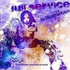 Full Service: Compiled By Dharma Kaya
