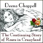 Continuing Story Of Roses In Crazyland