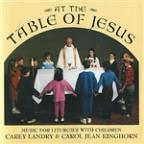 At The Table Of Jesus - Music For Liturgies With Children