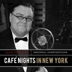 Cafe Nights In New York