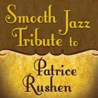 Smooth Jazz Tribute to Patrice Rushen