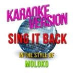 Sing It Back (In The Style Of Moloko) [karaoke Version] - Single