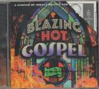 Blazing Hot Gospel