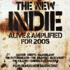 New Indie: Alive & Amplified For 2005