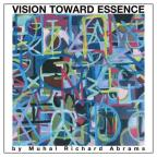 Vision Towards Essence