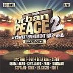 Urban Peace 2: Le Concert Evenement Rap-RnB