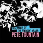 Big Bands Swingin Years: Pete Fountain